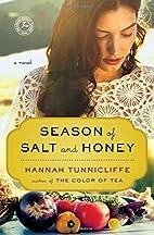 Season of Salt and Honey: A Novel by Hannah…