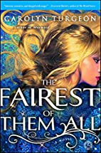 The Fairest of Them All: A Novel by Carolyn…