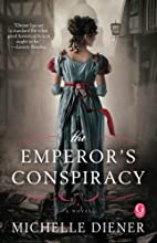 The Emperor's Conspiracy by Michelle Diener