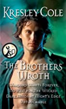 The Brothers Wroth: Warlord Wants Forever,…