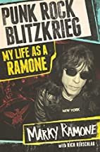 Punk Rock Blitzkrieg: My Life As A Ramone by…