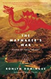 Domingue, Ronlyn: The Mapmaker's War: A Legend