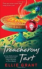 Treacherous Tart by Ellie Grant