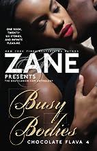 Zane's Busy Bodies: Chocolate Flava 4…