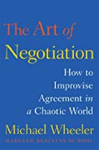 The Art of Negotiation: How to Improvise…