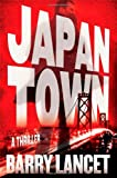 Lancet, Barry: Japantown: A Thriller (Jim Brodie)