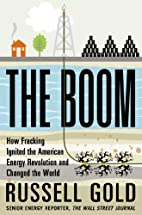 The Boom: How Fracking Ignited the American…