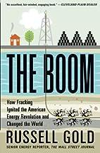 The Boom: How Fracking Ignited the American…