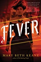 Fever: A Novel by Mary B Keane