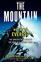 The Mountain: My Time on Everest by Ed…