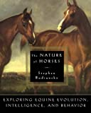Budiansky, Stephen: The Nature of Horses