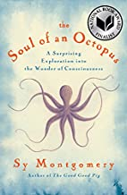 The Soul of an Octopus: A Surprising…
