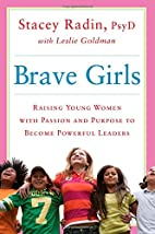 Brave Girls: Raising Young Women with…