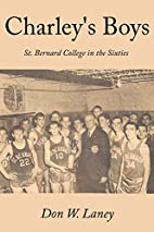 Charley's Boys: St. Bernard College In…