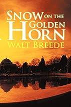 Snow on the Golden Horn (An Alan Llewellyn…