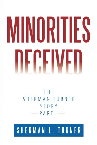 minorities-deceived-the-sherman-turner-story-part-i