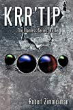 Zimmerman, Robert: Krr'Tip: The Clanless Series: Book 1