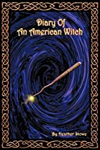 Diary Of An American Witch: Volume One by…
