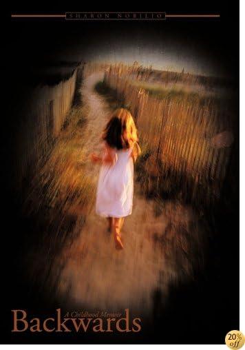 Backwards: A Childhood Memoir