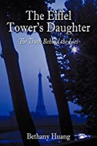 The Eiffel Tower's Daughter: The Truth…
