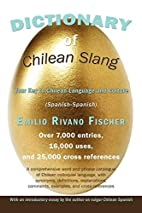 Dictionary of Chilean Slang: Your Key to…