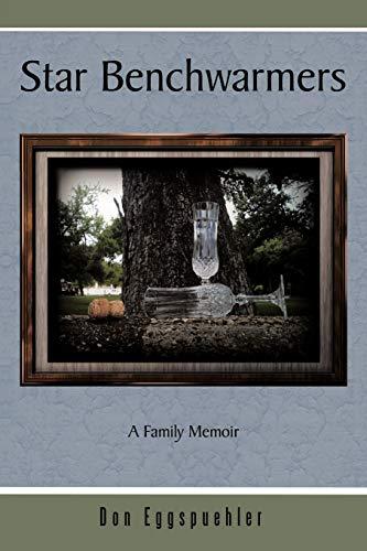 star-benchwarmers-a-family-memoir