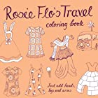 Rosie Flo's Travel Coloring Book by Roz…