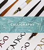Mastering Calligraphy: The Complete Guide to…