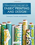 Mastering the Art of Fabric Printing and…