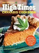 The Official High Times Cannabis Cookbook:&hellip;