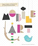 Chronicle Books Staff: Mobile Art: Papers, Designs, and Instructions for Making Twenty Stunning Mobiles
