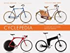 Cyclepedia: A Century of Iconic Bicycle…