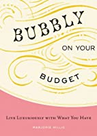 Bubbly on Your Budget: Live Luxuriously with…