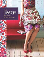 Liberty Book of Home Sewing by Liberty of…