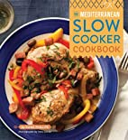The Mediterranean Slow Cooker Cookbook by…