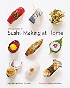 A Visual Guide to Sushi-Making at Home by…