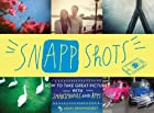 SnApp Shots: How to Take Great Pictures with&hellip;