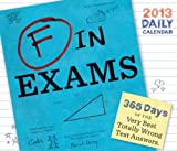 Benson, Richard: 2013 Daily Calendar: F in Exams