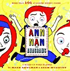 Ann and Nan Are Anagrams: A Mixed-Up Word…