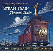 Steam Train, Dream Train by Sherri Duskey…