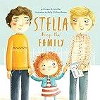 Stella Brings the Family by Miriam B.…