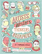 Artists, Writers, Thinkers, Dreamers:…