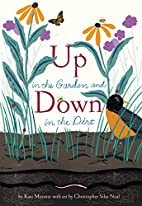 Up in the Garden and Down in the Dirt by…