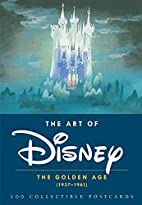 The Art of Disney: The Golden Age…