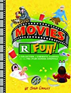 Movies R Fun!: A Collection of Cinematic…