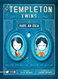 Weiner, Ellis: The Templeton Twins Have an Idea: Book 1