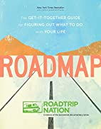 Roadmap: The Get-It-Together Guide for…