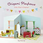 Origami Playhouse: Fold, Play & Display! by…