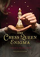 The Chess Queen Enigma: A Stoker & Holmes…