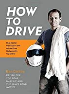 How to Drive : Real-World Instruction and…